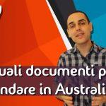 Quali documenti per andare in Australia